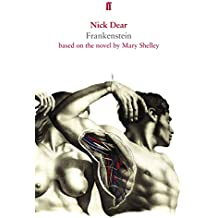 Frankenstein, based on the novel by Mary Shelley by Nick Dear (17-Feb-2011) Paperback
