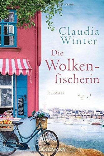 Buchseite und Rezensionen zu 'Die Wolkenfischerin: Roman' von Claudia Winter