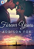 Forever Yours (The Brooklyn Brotherhood Book 3)