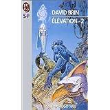 Elévation, tome 2