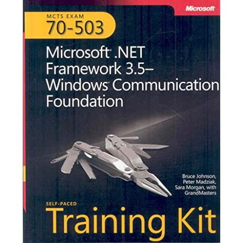 MCTS Self-Paced Training Kit (Exam 70-503): Microsoft® .NET Framework 3.5