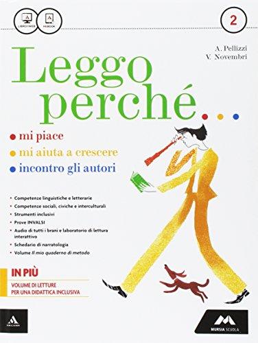 Leggo perch. Con Schede di narratologia-Letteratura-Quaderno. Per la Scuola media. Con e-book. Con espansione online: 2