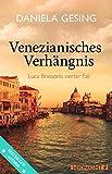 Image of Venezianisches Verhängnis: Luca Brassonis vierter Fall (Ein Luca-Brassoni-Krimi 4)