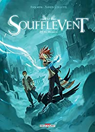 Le Soufflevent, tome 4 : Ys-Horizon par Collette
