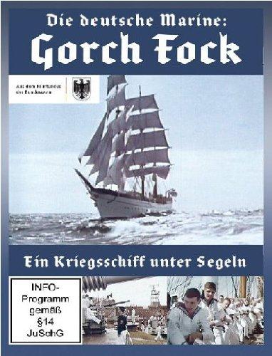 Die deutsche Marine: Gorch Fock - Ein Kriegsschiff unter Segeln Die Marine Dvd