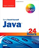 Java in 24 Hours, Sams Teach Yourself (Covering Java 8) (Sams Teach Yourself...in 24 Hours (Paperback))