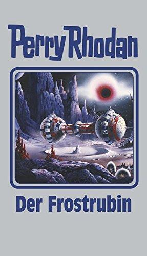 Der Frostrubin: Band 130 (Perry Rhodan)