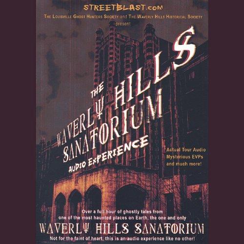 the-waverly-hills-sanatorium-audio-experience