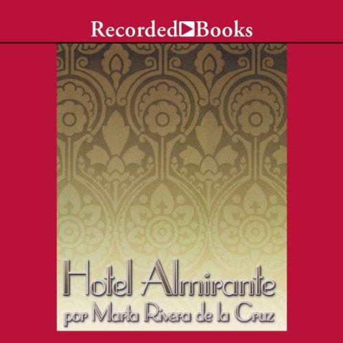 Hotel Almirante [Admiral Hotel (Texto Completo)]