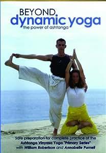 Beyond Dynamic Yoga - The Power Of Ashtanga [DVD]