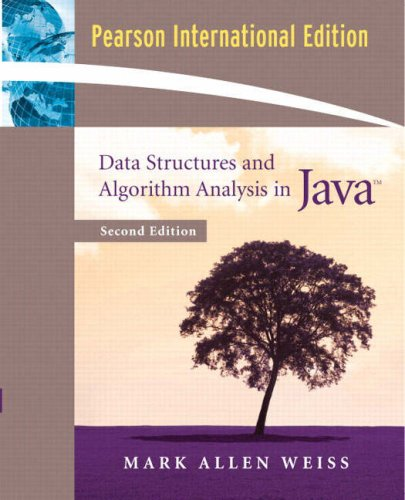 Data Structures and Algorithm Analysis in Java: International Edition