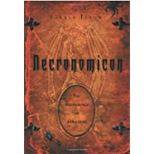 Necronomicon: The Wanderings of Alhazred (Necronomicon Series) by Donald Tyson (2004-12-08)