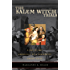 The Salem Witch Trials: A Day-by-Day Chronicle of a Community Under Siege