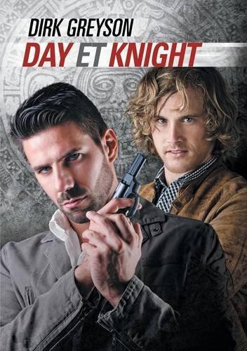 Day Et Knight par Dirk Greyson