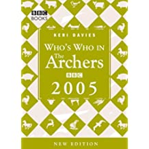 Who's Who In The Archers 2005