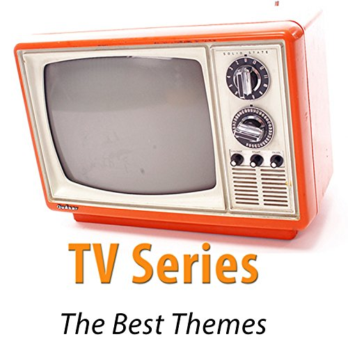 TV Series (The Best Themes - Remastered) -
