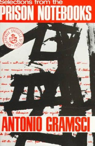 Selections from the Prison Notebooks of Antonio Gramsci por Antonio Gramsci