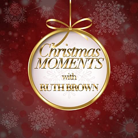 Christmas Moments With Ruth Brown