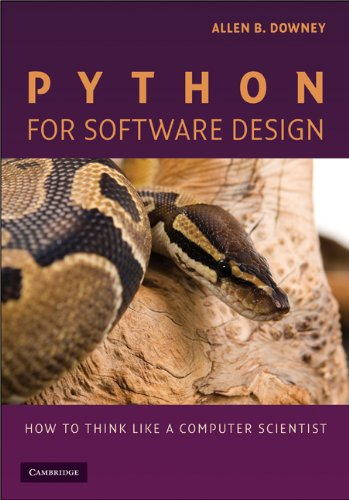 Python for Software Design: How to Think Like a Computer Scientist (English Edition)