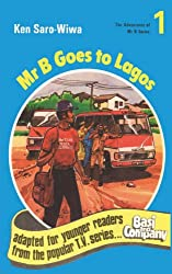 Mr. B. Goes to Lagos (Adventures of Mr B)