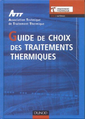 Guide de choix des traitements thermiques par ATTT