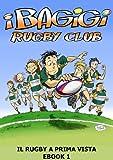 I Bagigi - Rugby a Prima Vista
