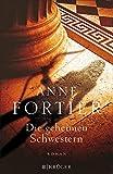 Die geheimen Schwestern: Roman
