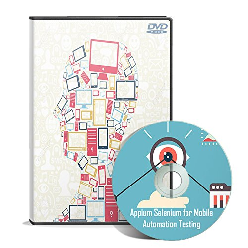 Appium Selenium for Mobile Automation Testing Tutorial (2 DVDs)