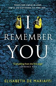 I Remember You by [Mariaffi, Elisabeth de]
