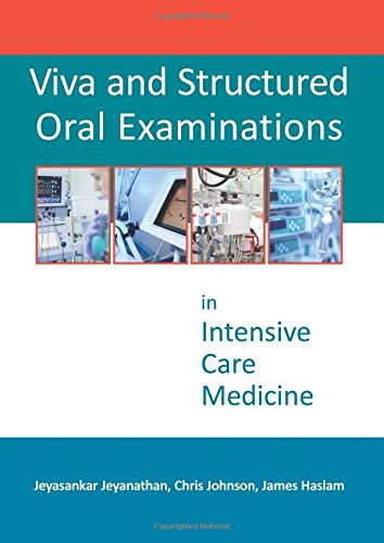 Intensiv-therapie (Viva and Structured Oral Examinations in Intensive Care Medicine)