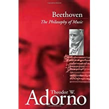 Beethoven: The Philosophy of Music by theodor wiesengrund (author) adorno (2002-12-23)