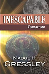 Inescapable: Tomorrow: Tomorrow