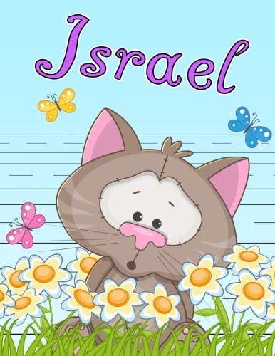 Israel: Personalized Book with Child's Name, Primary Writing Tablet for Kids, 65 Sheets of Practice Paper, 1