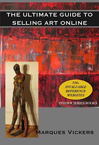 the-ultimate-guide-to-selling-art-online-effective-social-media-website-auction-and-gallery-marketin