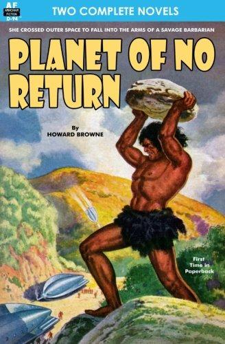 Planet of No Return & The Annihilator Comes