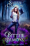 Bitter Demons (The Shadow Demons Saga Book 3) (English Edition)