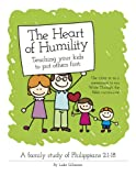The Heart of Humility: Teaching Kids to Put Others First