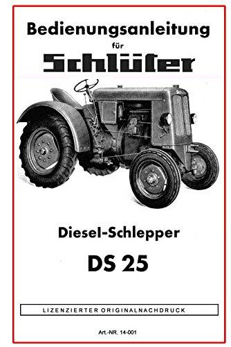 Schlüter Dieselschlepper DS 25   Bedienungsanleitung   Betriebsanleitung