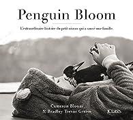 Penguin Bloom par Cameron Bloom