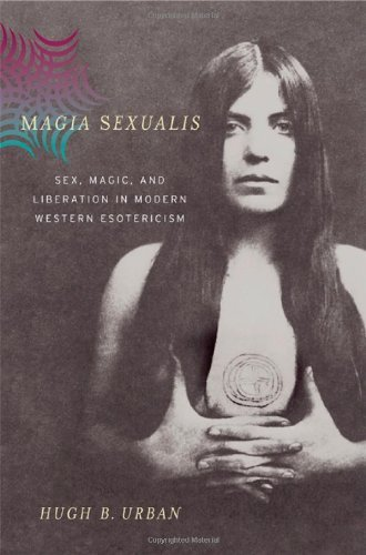 Magia Sexualis: Sex, Magic, and Liberation in Modern Western Esotericism (English Edition)