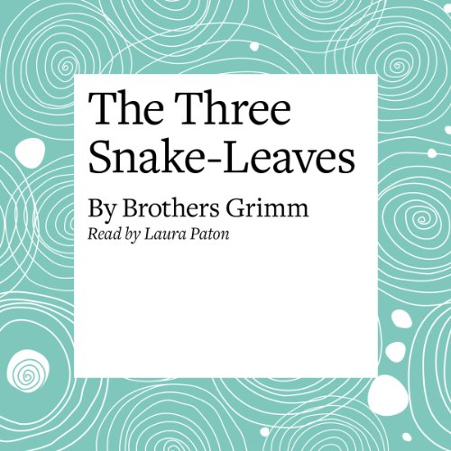 The Three Snake-Leaves  Audiolibri