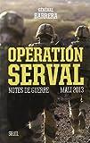 Opération-serval-:-Notes-de-guerre,-mali-2013