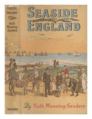 Seaside England / by Ruth Manning-Sanders