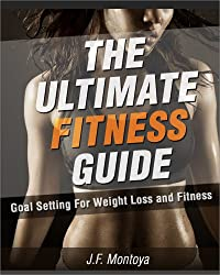 Goal Setting For Weight Loss and Fitness (How To Lose Weight Fast)