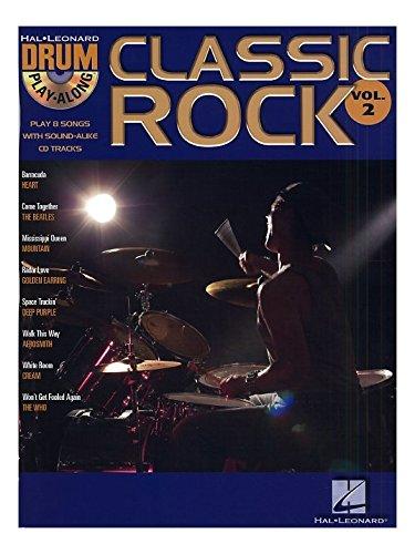 Drum Play-Along Volume 2: Classic Rock. Für Schlagzeug