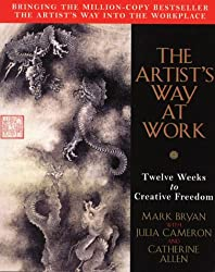 The Artist's Way at Work: Riding the Dragon by Bryan Mark (1998-12-04)