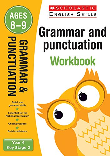 Grammar and Punctuation Year 4 Workbook (Scholastic English Skills)