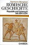 Römische Geschichte: Republik und Kaiserzeit bis 284 n. Chr. - Hermann Bengtson