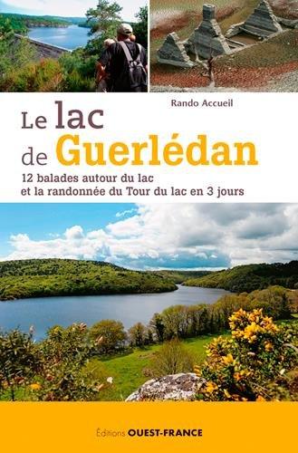 LAC DE GUERLEDAN, 12 BALADES AUTOUR DU LAC par LE BORGNE ALAIN