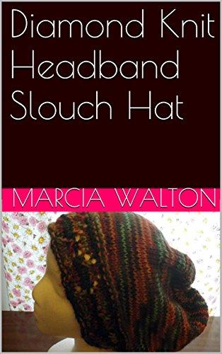 Diamond Knit Headband Slouch Hat (English Edition) - Diamond Knit Hat